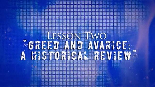 Greed Exposure - Lesson 2 - Greed & Avarice