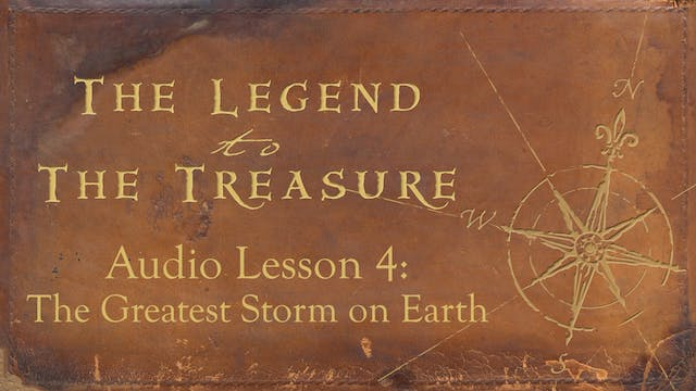 Audio Lesson 4 - The Greatest Storm o...