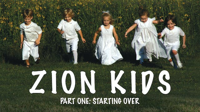 Zion Kids 1 Video: Starting Over