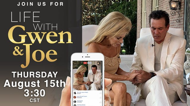 Life with Gwen and Joe - August 15, 2019