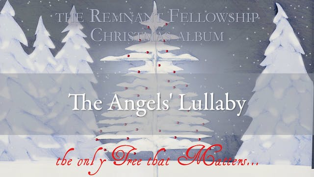The Angels' Lullaby