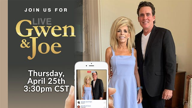 Live with Gwen and Joe - April 25, 2019