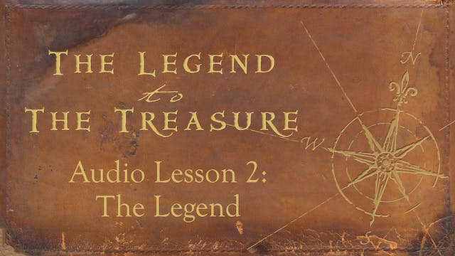 Audio Lesson 2 - The Legend - The Legend to the Treasure