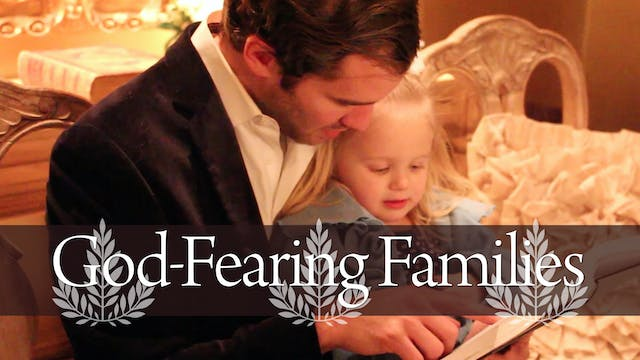 Introduction to the God-Fearing Famil...
