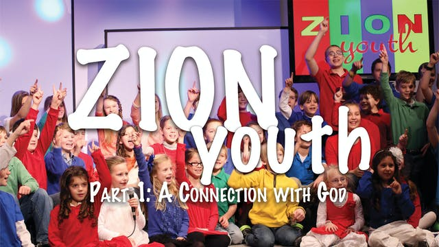 Zion Youth Part 1 - A Connection With...