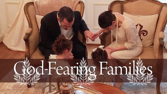 Reestablishment of the God-Fearing Family