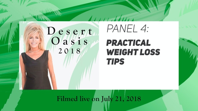 Desert Oasis 2018 - Panel 4 - Practical Weight Loss Tips