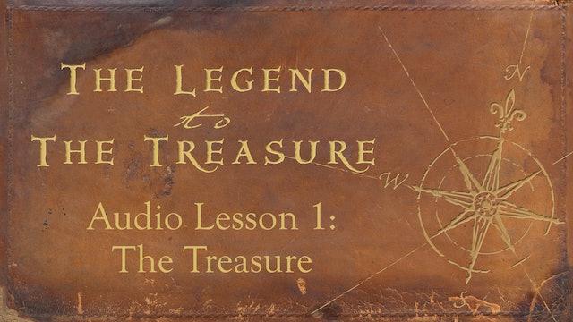 Audio Lesson 1 - The Treasure - The Legend to the Treasure Audio