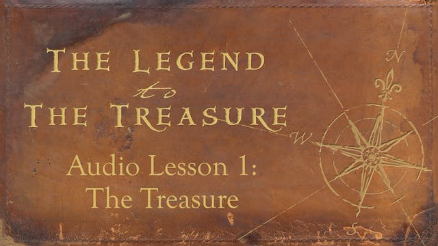 Audio Lesson 1 - The Treasure - The Legend to the Treasure Audio