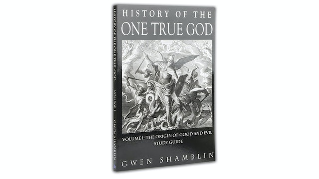 History of the One True God - Study Guide
