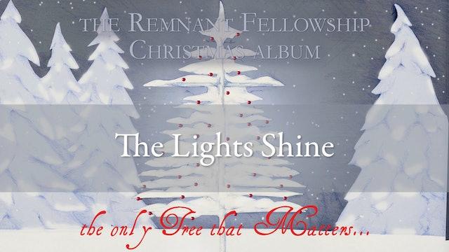 The Lights Shine