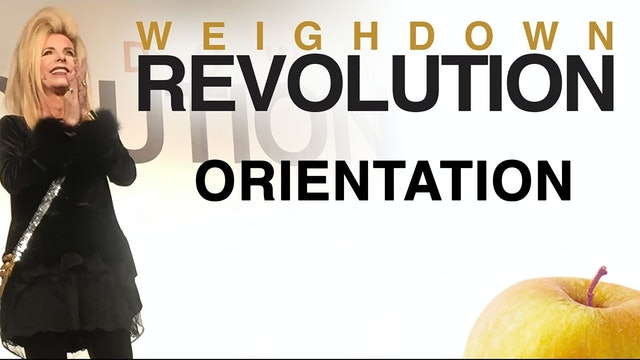 The Weigh Down Revolution - Orientation