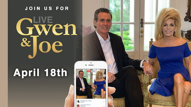 Live with Gwen and Joe - April 18, 2019