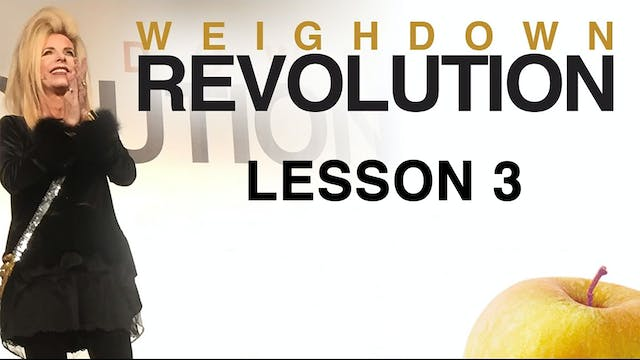 Weigh Down Revolution - Lesson 3 - Th...