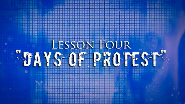 Greed Exposure - Lesson 4 - Days of Protest