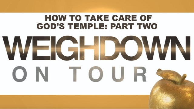 How to Take Care of God's Temple: Part Two
