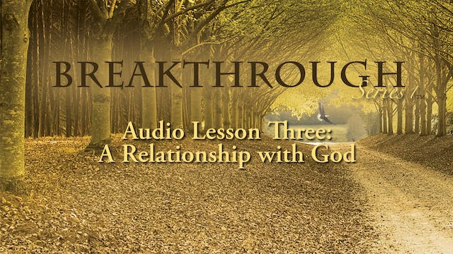 Breakthrough Audio Lesson 3