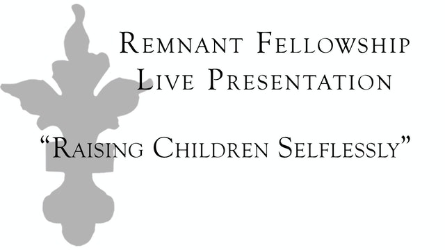Raising Children Selflessly