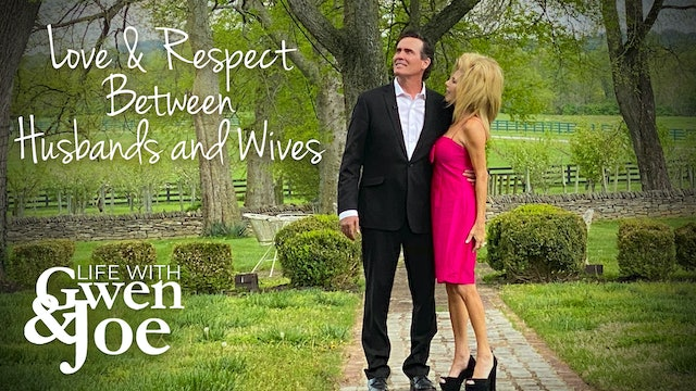 Love & Respect Between Husbands and Wives