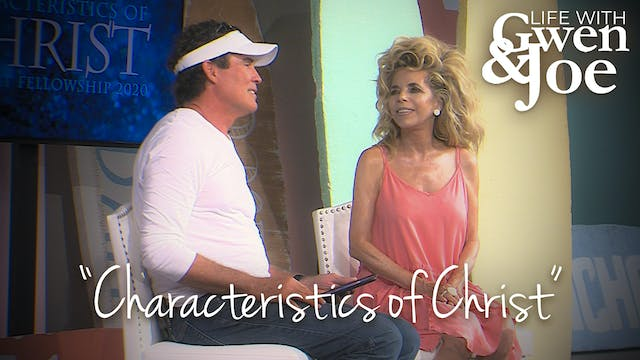 Characteristics of Christ | Life with...