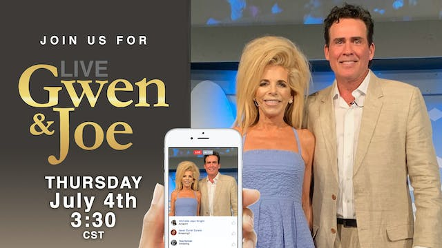 Live with Gwen and Joe - July 4, 2019