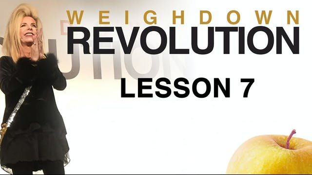 Weigh Down Revolution - Lesson 7 - Wa...