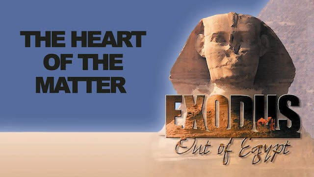 Heart of the Matter - Audio Introduction - Original Exodus Out of Egypt