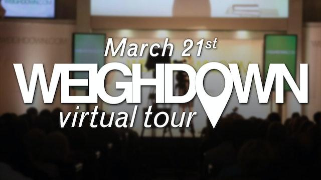 Weigh Down Virtual Tour - March 2020