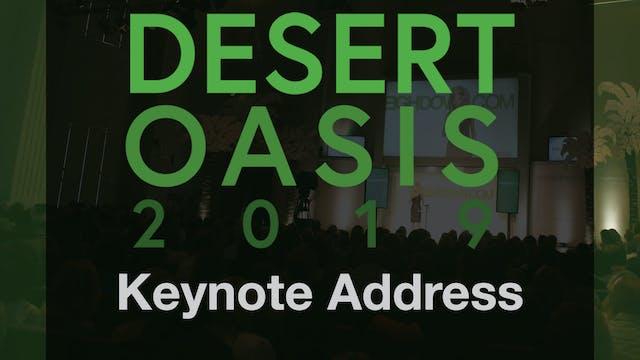 Desert Oasis 2019 - Keynote Address