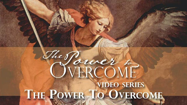 The Power To Overcome - The Power to ...