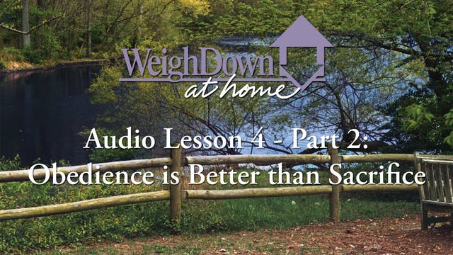 Weigh Down at Home - Audio Lesson 4 -...