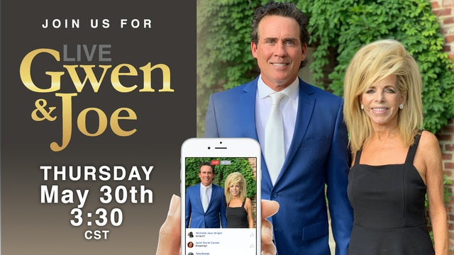 Live with Gwen and Joe - May 30, 2019
