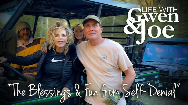 The Blessings & Fun of Self-Denial