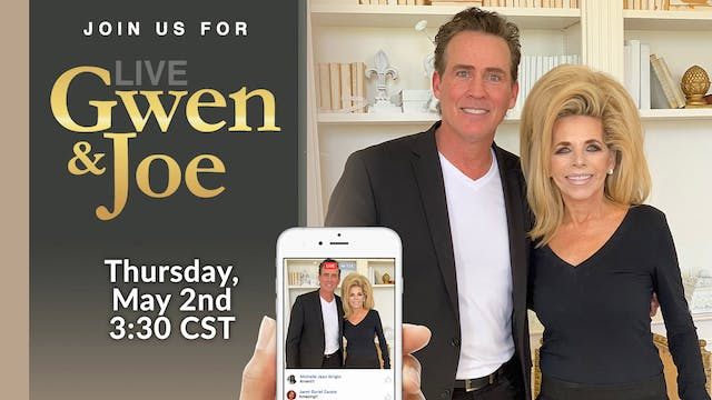 Live with Gwen and Joe - May 2, 2019