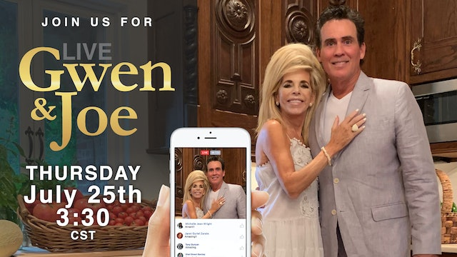 Live with Gwen and Joe - July 25, 2019