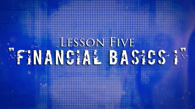 Greed Exposure - Lesson 5 - Financial Basics Part I