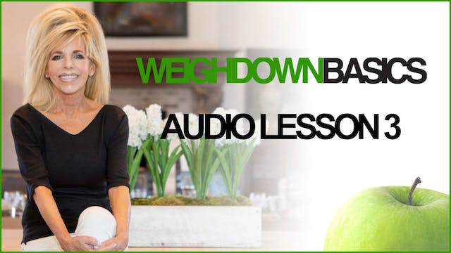 Weigh Down Basics - Audio Lesson 3