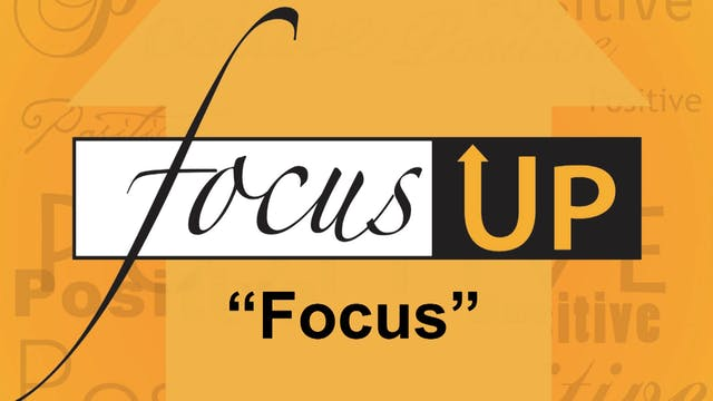 Focus Up Series - F.O.C.U.S.