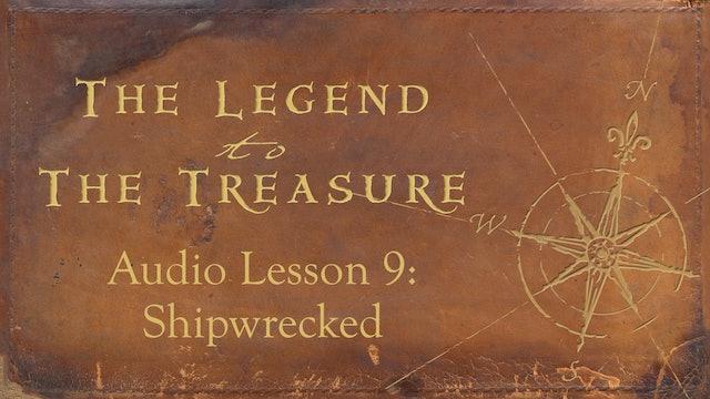 Audio Lesson 9 - Shipwrecked - The Legend to the Treasure