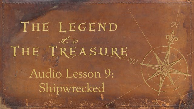 Audio Lesson 9 - Shipwrecked - The Legend to the Treasure