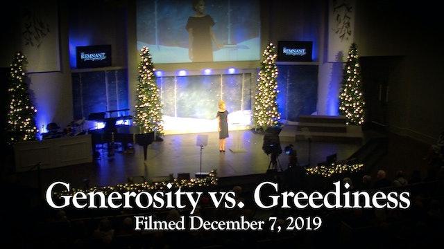 Generosity vs. Greediness