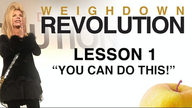 Weigh Down Revolution - Lesson 1 - You Can Do This!
