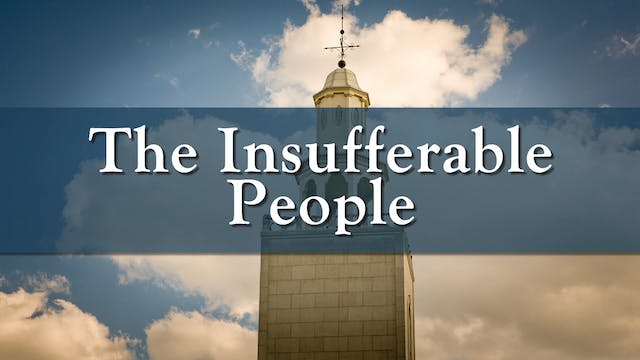 The Insufferable People