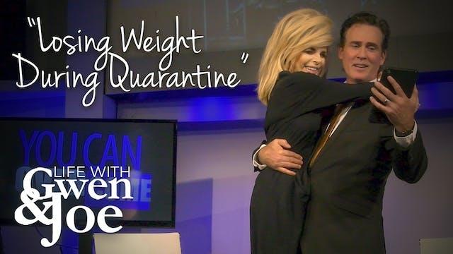 Losing Weight During Quarantine