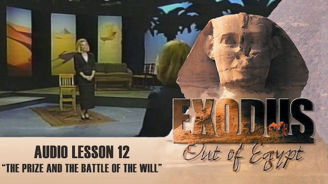 The Prize and the Battle of The Will - Audio Lesson 12