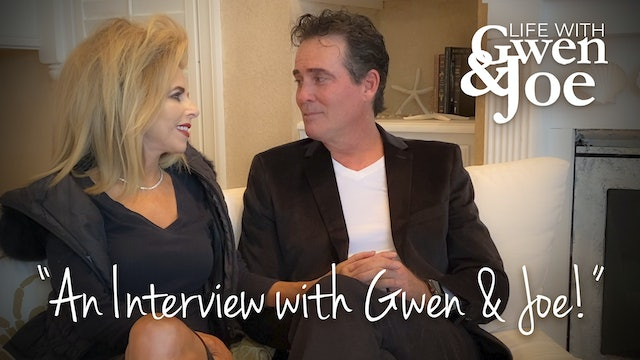 An Interview with Gwen and Joe