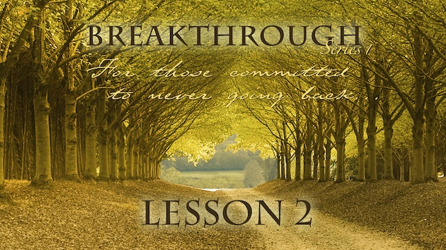 Breakthrough Lesson 2 - Let Go of Control