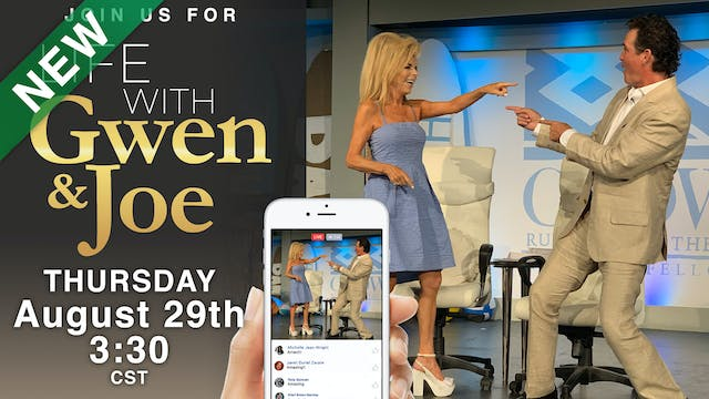 Life with Gwen and Joe - August 29, 2019