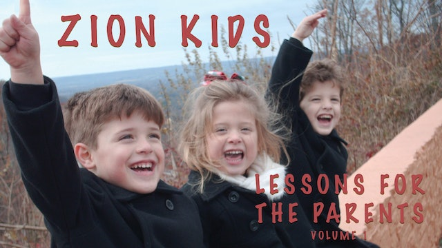 Zion Kids Video: Lessons for the Parents - God's Established Children