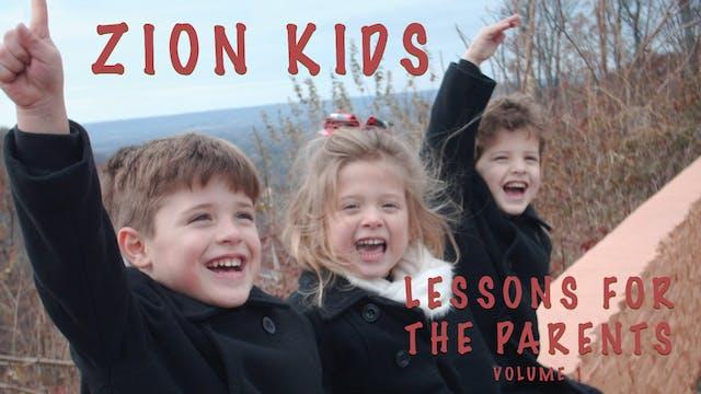 Zion Kids Video: Lessons for the Parents - God's Established Children